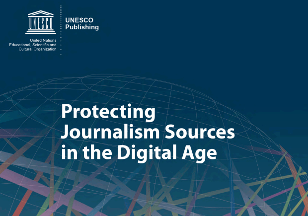 UNESCO - Protecting journalism sources in the digital age