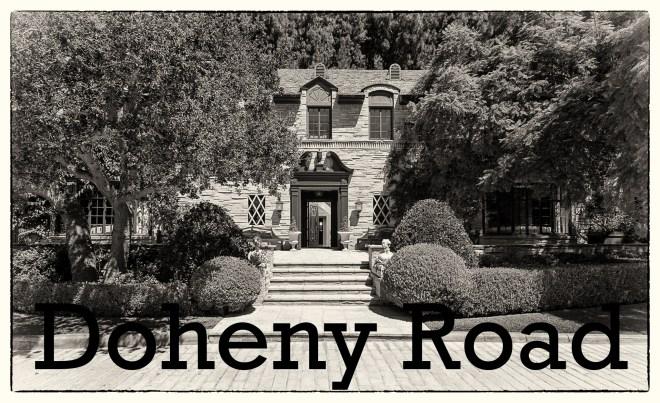 DOHENY ROAD