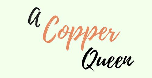 A Copper Queen