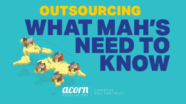 What MAH's Need to Know About Outsourcing