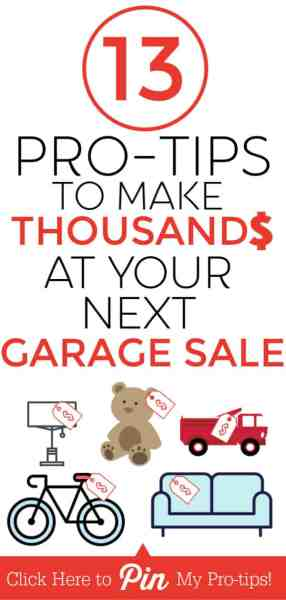 13 Garage Sale Tips to Make THOUSANDS at Your Next Sale!