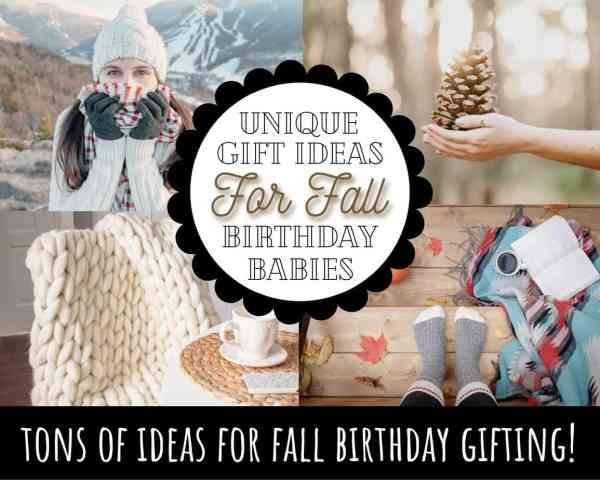 best gifts for october or fall birthday diy gifts ideas