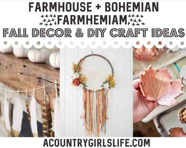 17 Farmhouse + Bohemian Fall Decor & DIY Craft Ideas {Farmhemian}