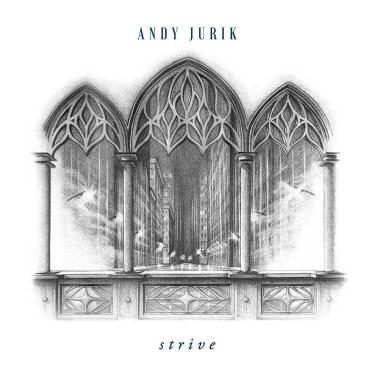 "Andy Jurik ""Strive"" album cover"