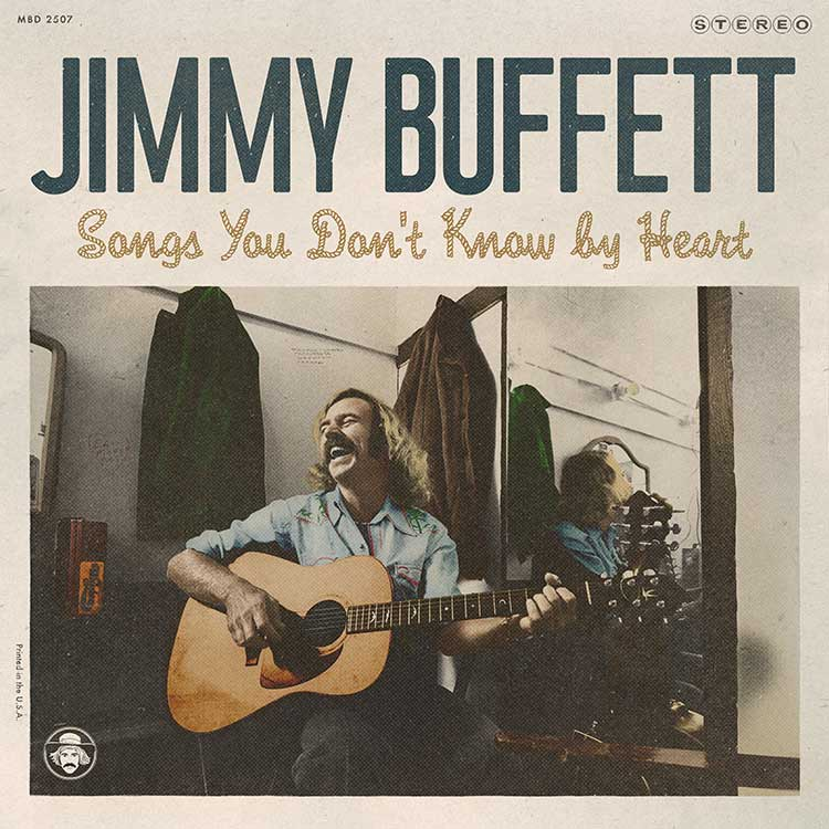 """Jimmy Buffett """"Songs You Don't Know By Heart"""" album cover"""