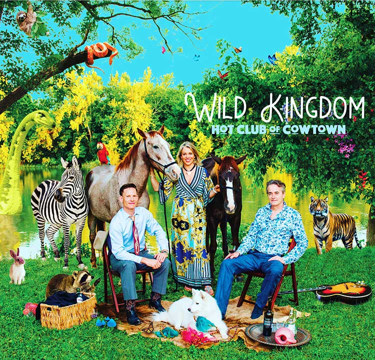 Hot Club of Cowtown - Wild-Kingdom