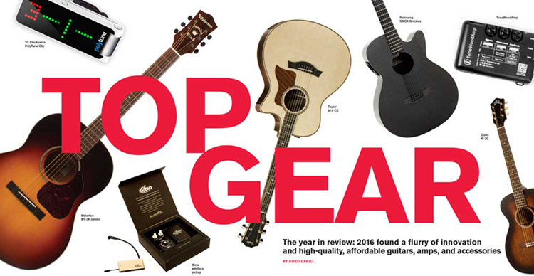 2016 Top Gear The Year In Acoustic Guitars Amps Accessories