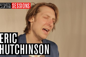 Acoustic Guitar Sessions Presents Eric Hutchinson