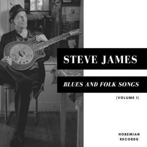 Steve-James-Blues-and-Folk-Songs,-Vol.-1-