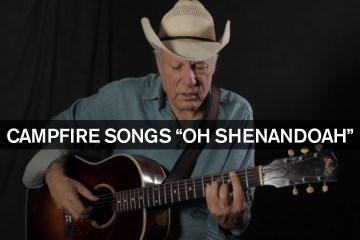Campfire Songs Oh Shenandoah Guitar Lesson How To Play Cowboy Folk on guitar