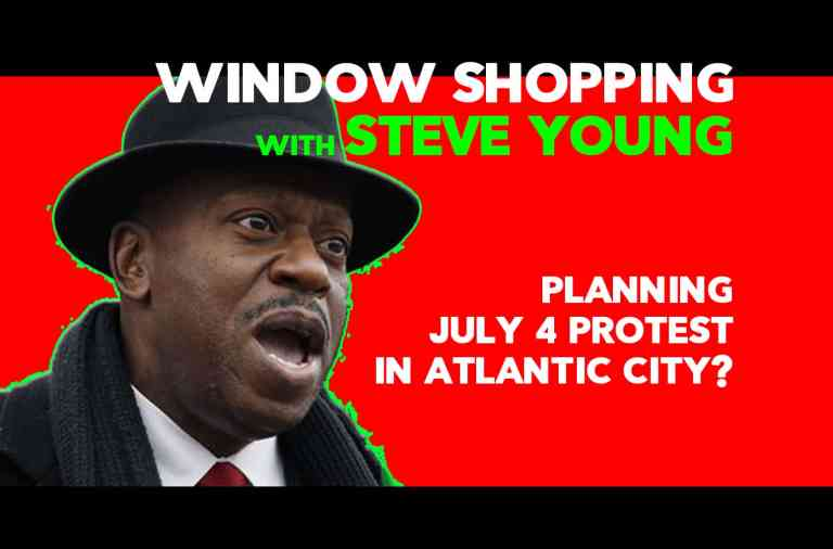 Atlantic City Riots & Window Shopping with Steve Young