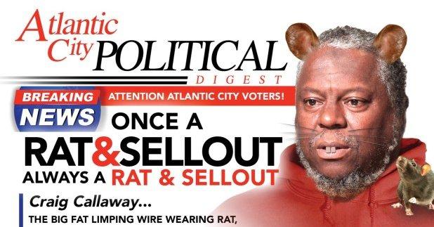 Atlantic City Dis-Information, Ugly Election Campaigns and Craig Callaway.