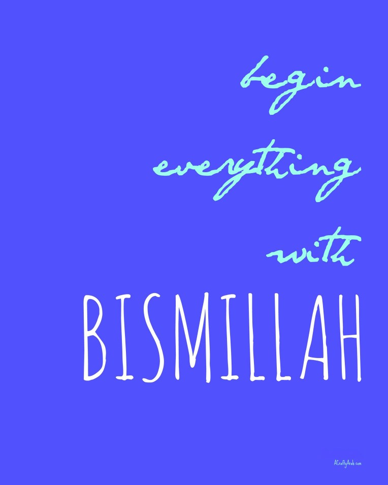 acraftyarab-begin-everything-with-bismillah-quote
