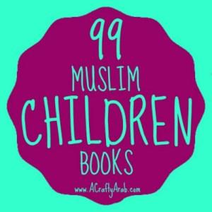99 Muslim childrens books recommendations