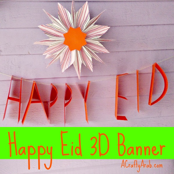 A Crafty Arab Happy Eid 3D Banner