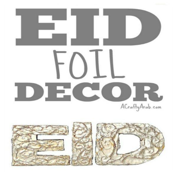 Amazing Spring Eid Al-Fitr Decorations - ACraftyArab-Eid-Foil-Decor-Tutorial  Image_949061 .jpg?resize\u003d600%2C600