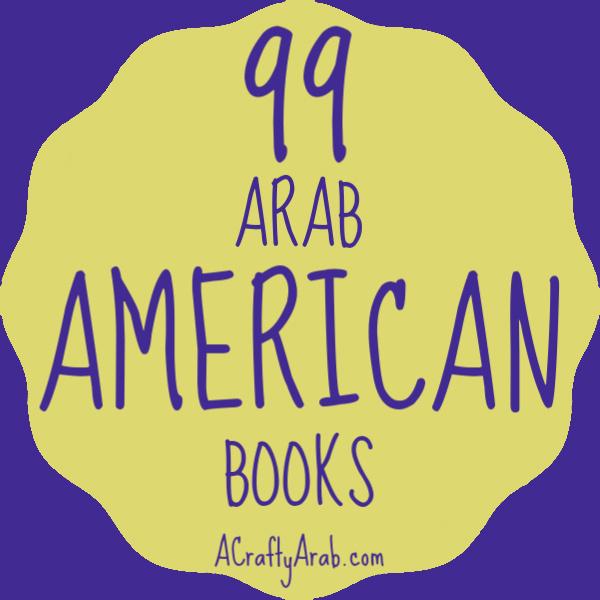99 Arab American Books Resource By A Crafty Arab