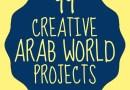 99 Creative Arab World Projects {Resource}
