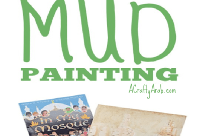 Mosque Mud Painting {Tutorial} Plus In My Mosque {Review}