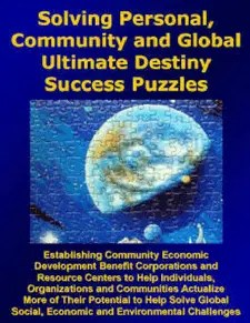 Solving Personal, Community and Global Ultimate Destiny Success Puzzles - Acres of Diamonds in the Rough