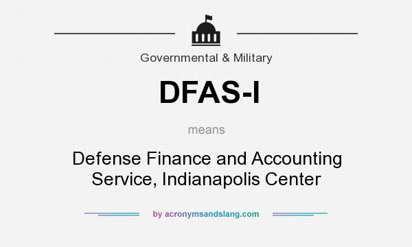 Dfas I Defense Finance And Accounting Service Indianapolis Center By Acronymsandslang Com