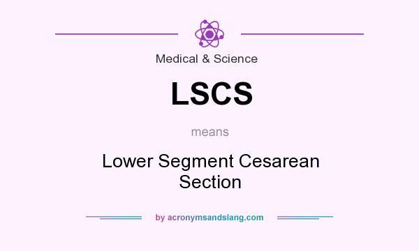 Lower Segment Caesarean Section
