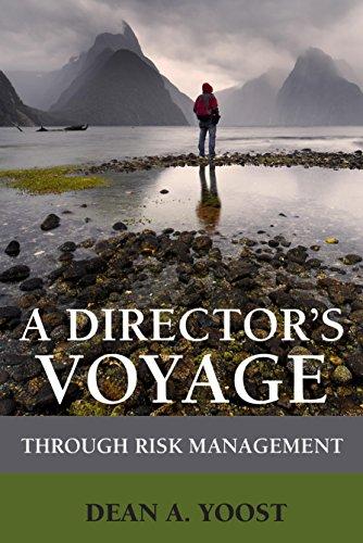 A Director's Voyage through Risk Management