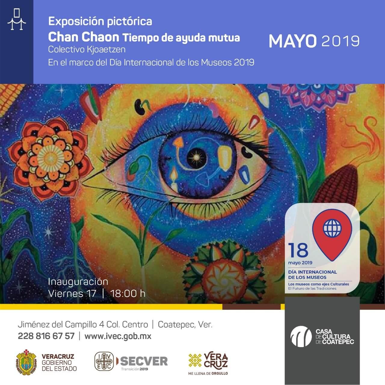 El Instituto Veracruzano de la Cultura (IVEC) inaugurará este viernes, la exposición 'Chan Chaon, Tiempo de ayuda mutua', a cargo del colectivo Kjoaetzen, en el marco del Día Internacional de los Museos.