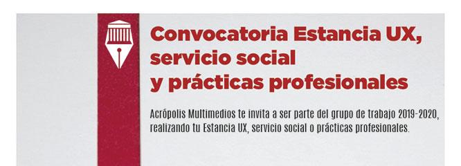 Convocatoria Estancia UX, servicio social y prácticas profesionales