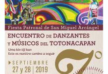 """Como parte de la fiesta patronal de San Miguel Arcángel, en Zozocolco de Hidalgo, el Instituto Veracruzano de la Cultura (IVEC) y la Secretaría de Turismo (SECTUR) invitan al 7.º Encuentro de Danzantes y Músicos del Totonacapan """"Uma kin tiji Kan"""" (Éste es nuestro camino a seguir), los días 27 y 28 de septiembre."""