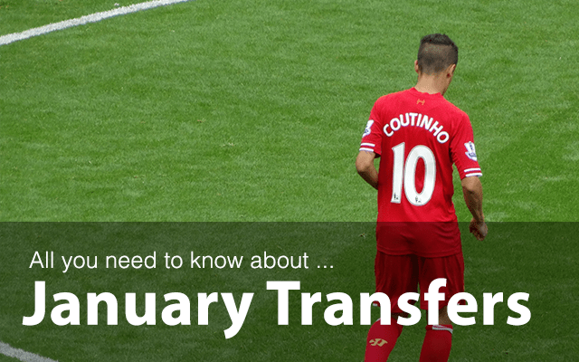 All you need to know about January Transfers
