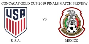 U.S.A. vs Mexico 2019 CONCACAF Gold Cup Finals