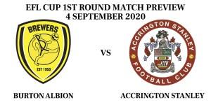 Burton Albion vs Accrington Stanley EFL Cup
