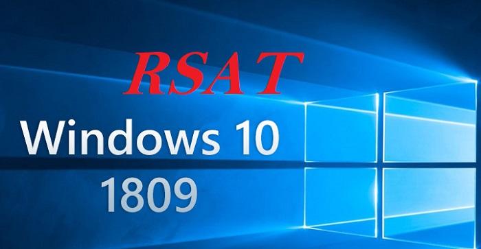 Windows 10 v1809: RSAT
