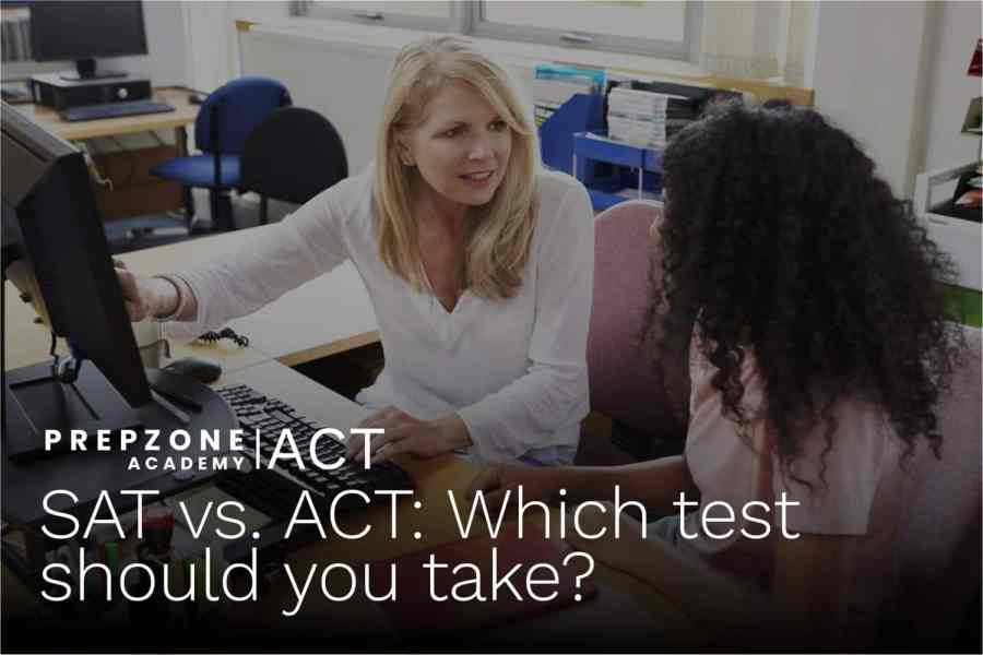 SAT vs ACT: Which test should you take?