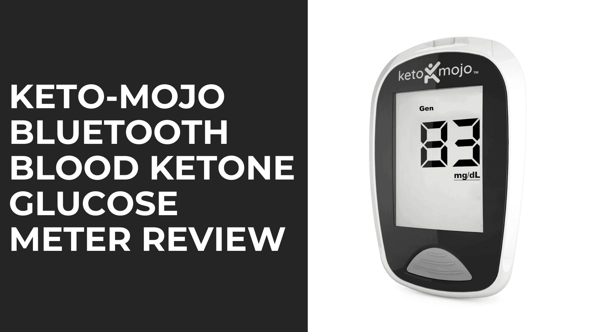 KETO-MOJO Glucose Meter review