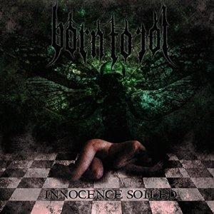 Born To Rot - Innocence Soiled