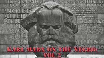 Karl Marx On The Negro: Vol 2 13