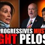 Nancy Pelosi Steamrolls the Left AGAIN—Here's How They Should Fight Back 21