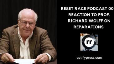 richard wolff, reparations, reset race