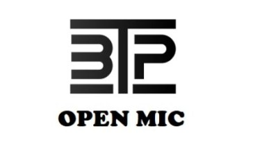 BTP PRESENTS | OPEN MIC NIGHT! 9