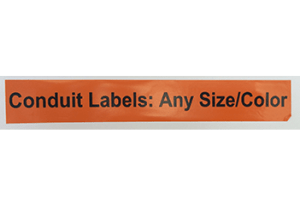 Conduit Electrical Labels of any size and any color