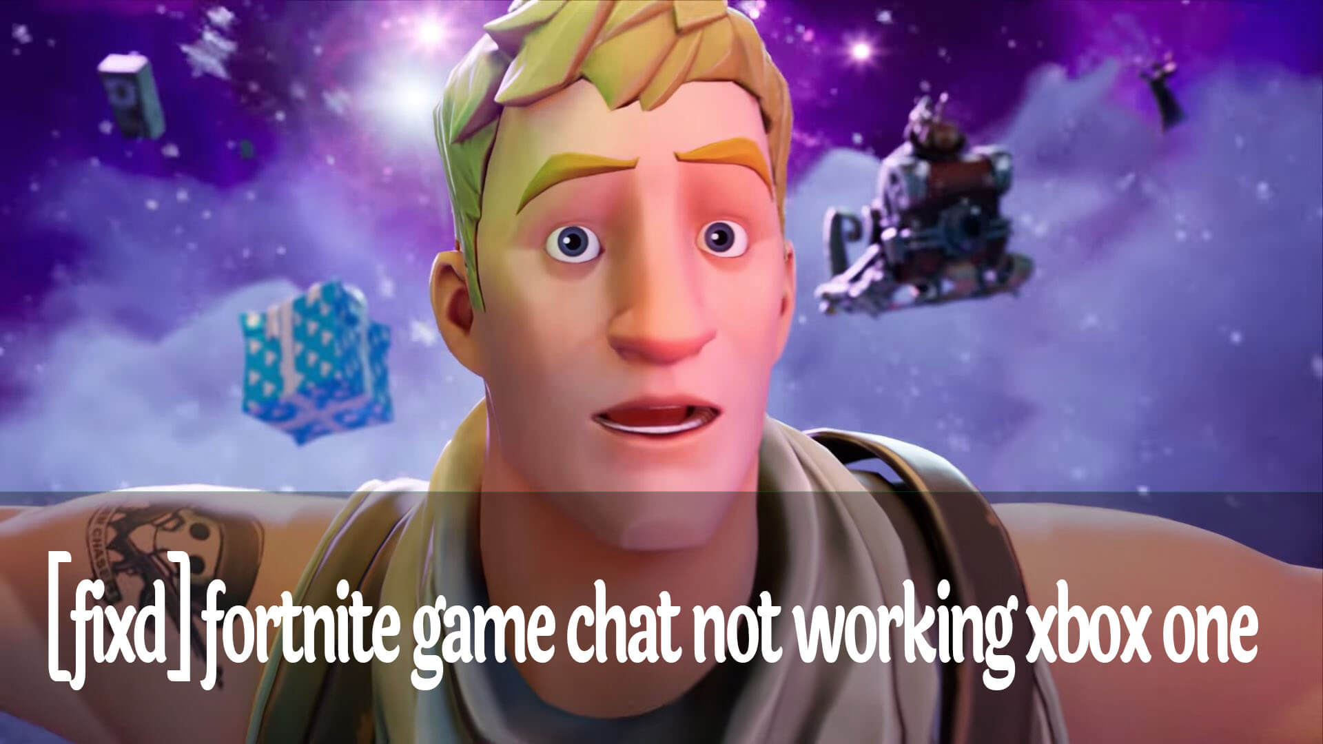 Fortnite Mobile Chat Disabled Fortnite Game Chat Not Working Xbox One 2021 Action Game Usa