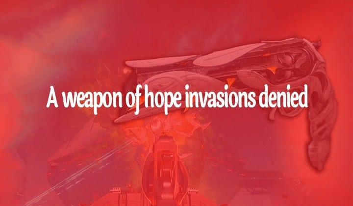 A Weapon Of Hope Invasions Denied