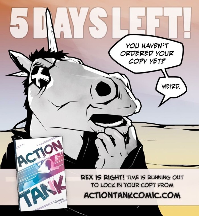 Rex Quattricorn thinks you should order your copy of Action Tank