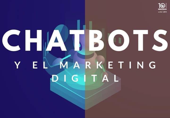 Chatbots y Marketing Digital