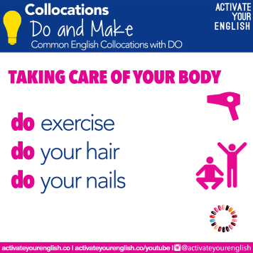 Collocations with DO - taking care of your body