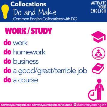 Collocations with DO - work and study