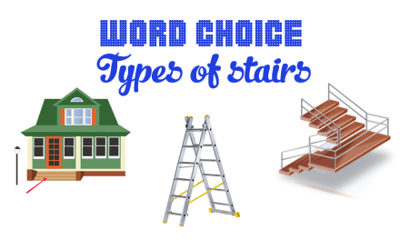 Word Choice: Types of Stairs