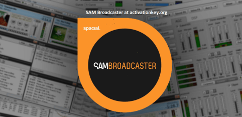 SAM Broadcaster PRO 2020.1 Crack Activation KEY Full [Windows]
